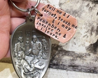 Vintage Spoon Keychain - Benjamin Franklin - Hand Stamped Copper - Involve Me And I Learn - American History - Item K11