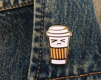 Grumpy Coffee Pin! coffee cup enamel pin /coffee lovers / foodies/ cappuccino /caffeine/ espresso/ starbucks / latte/coffee addict/ togo cup