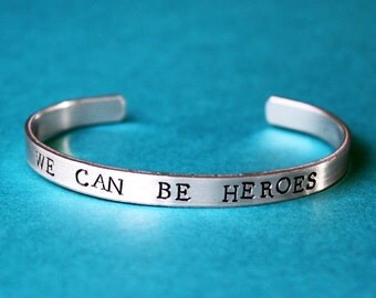 We Can Be Heroes Bracelet, David Bowie Tribute, Song Lyrics, Labyrinth, Inspirational Jewelry, You Are A Hero, Starman