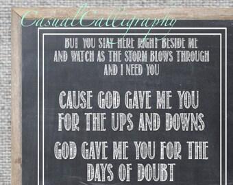 God Gave Me You lyrics print chalkboard Blake Shelton lyrics valentines gift for husband wife wedding present