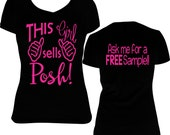 This Girl Sells Posh! (Front) Ask Me For A FREE Sample (Back)- Blitz Posh shirt - Posh blitz Shirt - Perfectly Posh Inspired Shirt