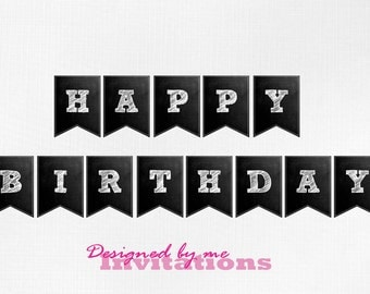 Chalk board HAPPY BIRTHDAY Banner - your choice of text color - DIY Printing