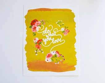 Do What You Love art print 11 x 14