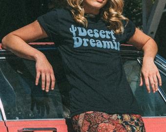 DESERT DREAMIN Tee- womens desert tshirt- womens vintage inspired tee- southwestern- cactus tshirt- desert shirt- vintage inspired