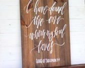 Rustic Wedding Sign, I have Found the One Whom My Soul Loves Signs, Song of Solomon, Bible Verse Sign, Farmhouse Decor, Rustic Home Wall Art