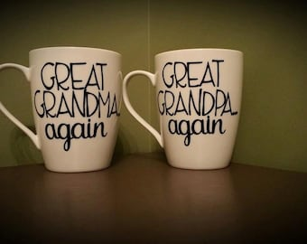 Great Grandma Again and/or Great Grandpa Again Coffee Mug; New Parent(s) Gift, His/Hers Mugs, Baby Gift, New Grandparent; Baby Reveal