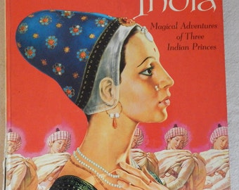 Tales of India, Magical Adventures of Three Indian Princes, A Deluxe Golden Book, 1961