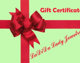 LaDiDa Lady Jewelry Gift Certificate