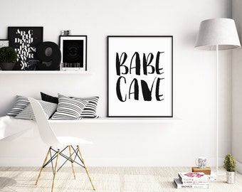 Typography Wall Art , Babe Cave Poster, Dressing Room Decor, Bedroom Wall Decor, Scandinavian, Funny Quote, 5x7 8x10 11x14 A3 A4 A5, A109