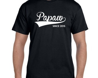 Papaw Gifts, Papaw Shirt, Papaw TShirts, Personalized Gifts for Papaw Fathers Day Gift Grandparents shirts Poppy Gifts Since (ANY YEAR)