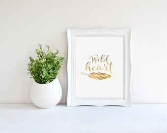 Wild Heart Print, Feather Print, Free Spirit Quote, Gold Typography, Real Gold Foil Print, Minimal Print, Bohemian Print, Bedroom Poster
