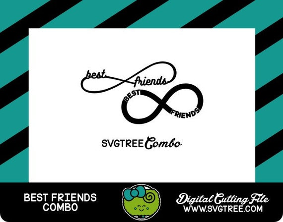 Best Friends Forever Infinity Svg Friends Svg Infinity By