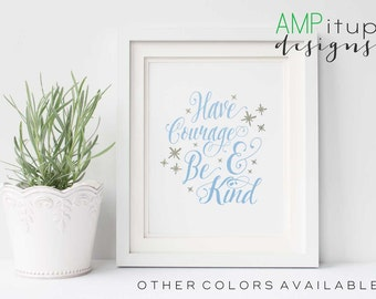Have Courage and Be Kind Printable - Girl's Room Decor - Gold and Mint Decor - Pink and Silver Decor - Inspirational Quote - Printable Art