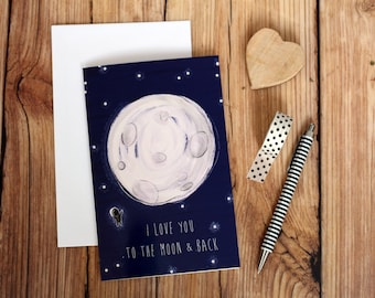 "Illustrated ""I love you to the moon and back"" Greeting Card - Valentine's day"