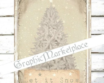 Let it Snow Christmas Tree Winter Ice White Christmas Blanc Noel Download Transfer Burlap digital graphic printable sheet No. 207