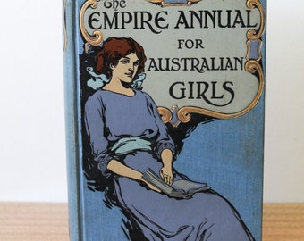 The Empire Annual For Australian Girls 1914 Book Literature