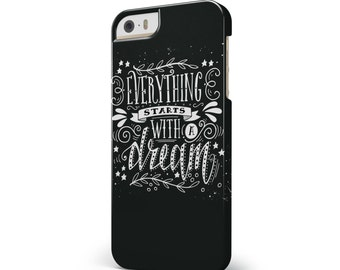 Everything Starts with a Dream - iNK-Fuzed Hard Case for the Apple iPhone - Samsung Galaxy & More