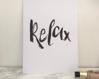 Relax Quote Inspiring Print | Minimalist Wall Art | Art Print | Wall Art | Modern Typography Print | Minimalist Print | Monochrome