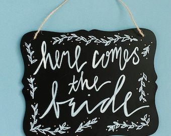 Wedding Sign: Here comes the bride. Perfect for a ring bearer or flower girl down the aisle. Also great for first looks. Chalkboard style.