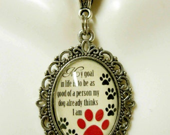 My goal in life dog expression pendant and chain - DAP05-165