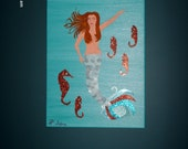 "Original painting - Mermaid and Seahorses - ""Tiffany"""