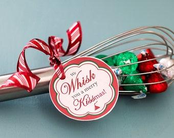 Printable We Whisk You a Merry Kissmas tag   Teacher gift tag   neighbor gift tag   Christmas gift
