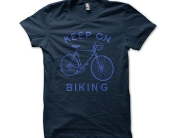 Keep On Biking American Apparel T-Shirt - E68c