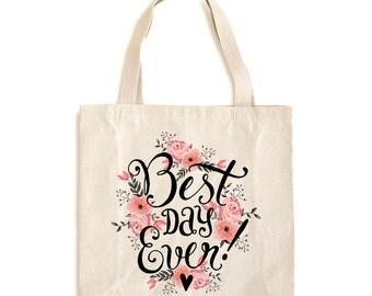 Best Day Ever Tote Bag - Best Day Ever Tote - Best Day Ever Bag