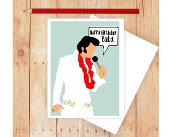 Happy Birthday Card, Elvis Card, Elvis Art, Elvis Presely, Blank Card, Funny Birthday Card, Birthday Card for Her, Happy Birthday, Baby