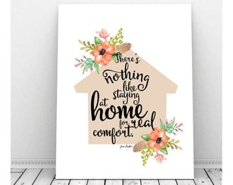 Jane Austen Quote, Instant Download, Home Printable, Home Decor Sign, Home Art, Home Print, Typography Wall Art, Typography Print