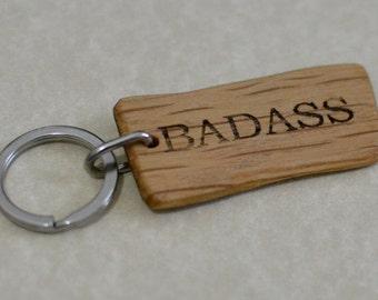 "Rustic Wooden Keychain - Real oak - ""Badass"""