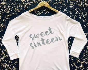 Sweet Sixteen 3/4 Sleeve Shirt - Sweet 16 Shirt - Sweet Sixteen Off the Shoulder Shirt - Sweet 16 Birthday Shirt - Sweet Sixteen Shirt