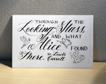 Through the Looking-Glass Calligraphy