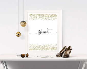 One Word Inspiration - BLESSED - Inspirational Word Quote - One Word Decor - One Word Art Print - One Word Quote - Inspirational Art Sign
