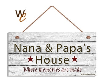 """ON SALE Nana & Papa's House Sign, Where Memories Are Made, Distressed Wall Art, Gift For Grandparents, Weatherproof, 5"""" x 10"""" Sign, Made To"""