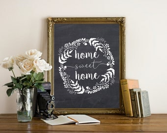 """Printable """"Home Sweet Home"""" Chalkboard Print, Wall Art, Housewarming Gift, Home Decor, Instant Download!"""