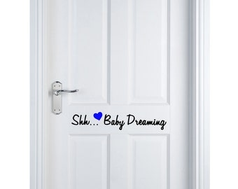 Shh Baby Dreaming wall or Door Decal