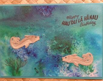 "Hawaii happy birthday card ""Hau'oli lā hānau"" with fish"