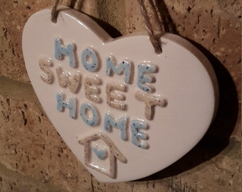 Home Sweet Home/ New home/family/Hand made Ceramic/Moving in gift/House Warming/New Home/Welcome