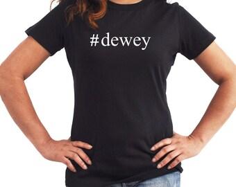 Dewey  Hashtag Women T-Shirt