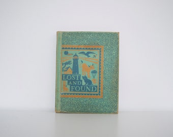 S A L E Vintage children's book - Lost and Found (1942)
