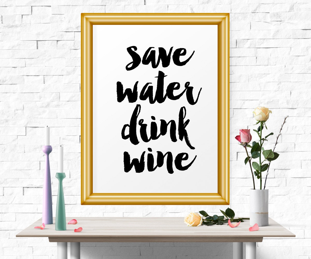 Kitchen Wine Wall Art: Save Water Drink Wine Kitchen Wall Art Art Print Instant