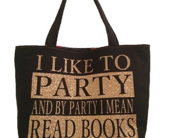 Party and Read Glittery Book Nerd Reversible Tote Bag!