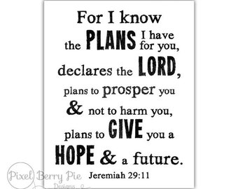 """Christian Artwork, Jeremiah 29:11 """"For I know the plans I have for you"""" 8x10 Printable Art - Bible Verse Digital Download"""