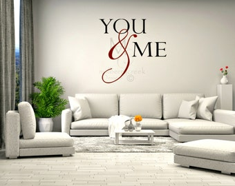 Vinyl Decal You and Me-Wedding Viny Decals-Master Bedroom Decal