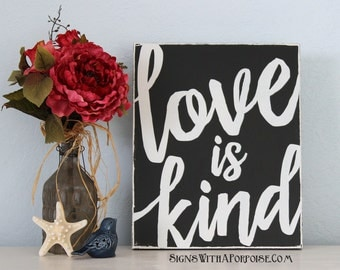 Love is Kind Hand Painted Wood Sign, Typography Word Art, Christian, Scripture Bible