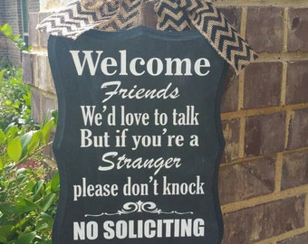 No soliciting - Friends Welcomed - Front Door Hanger