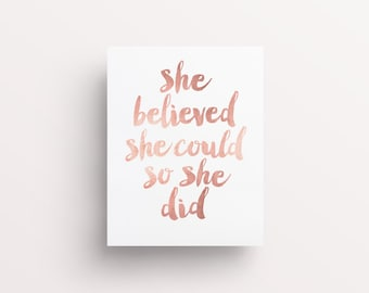 "Inspirational Print ""She Believed She Could So She Did"" Quote PRINTABLE Rose Gold Print, Decor, Motivational Poster, FleurtCollective"