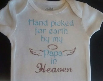 Handpicked for earth by my Papa in Heaven - onesie or t-shirt for kids - Can be customized! Memorial onesie - memorial shirt