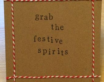 Grab The Festive Spirits Handmade Christmas Card